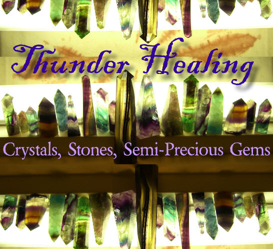Thunder Healing's Crystals & Stones Website